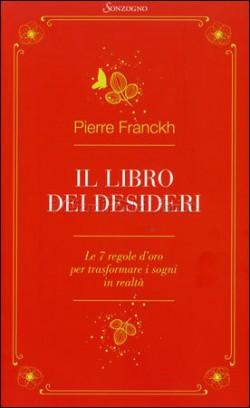 Il libro dei desideri – Pierre Franckh
