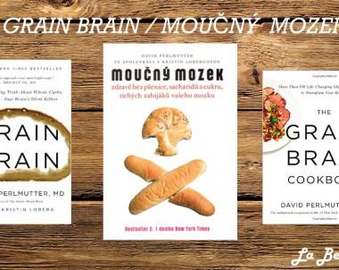 Moučný mozek – David Perlmutter
