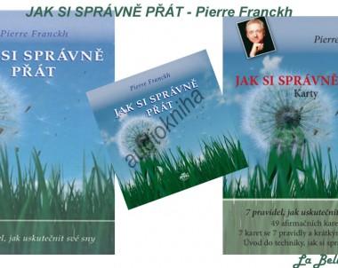 Jak si správně přát – Pierre Franckh